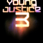 NEWS FLASH: Young Justice Season 3 is Finally Coming