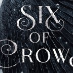 5 Reasons To Read Six of Crows